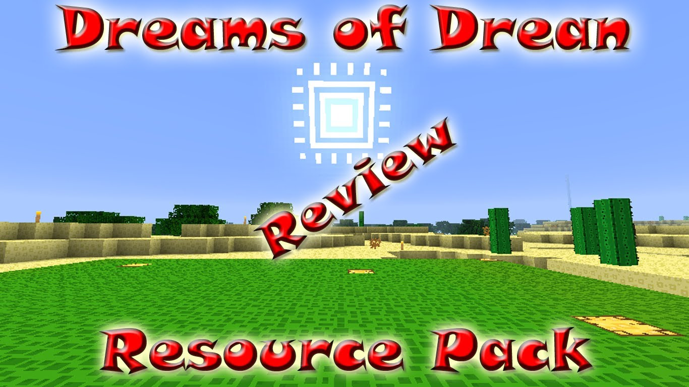 dreams of drean resource pack 1 Minecraft Mods, Resource Packs, Maps