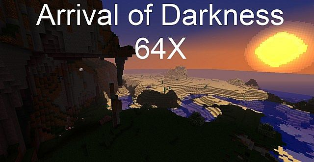 Download Arrival of Darkness Resource Packs